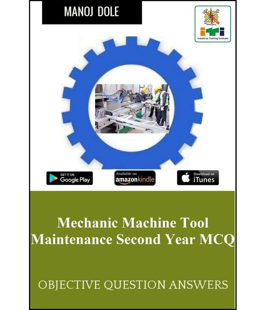 Mechanic Machine Tool Maintenance Second Year MCQ
