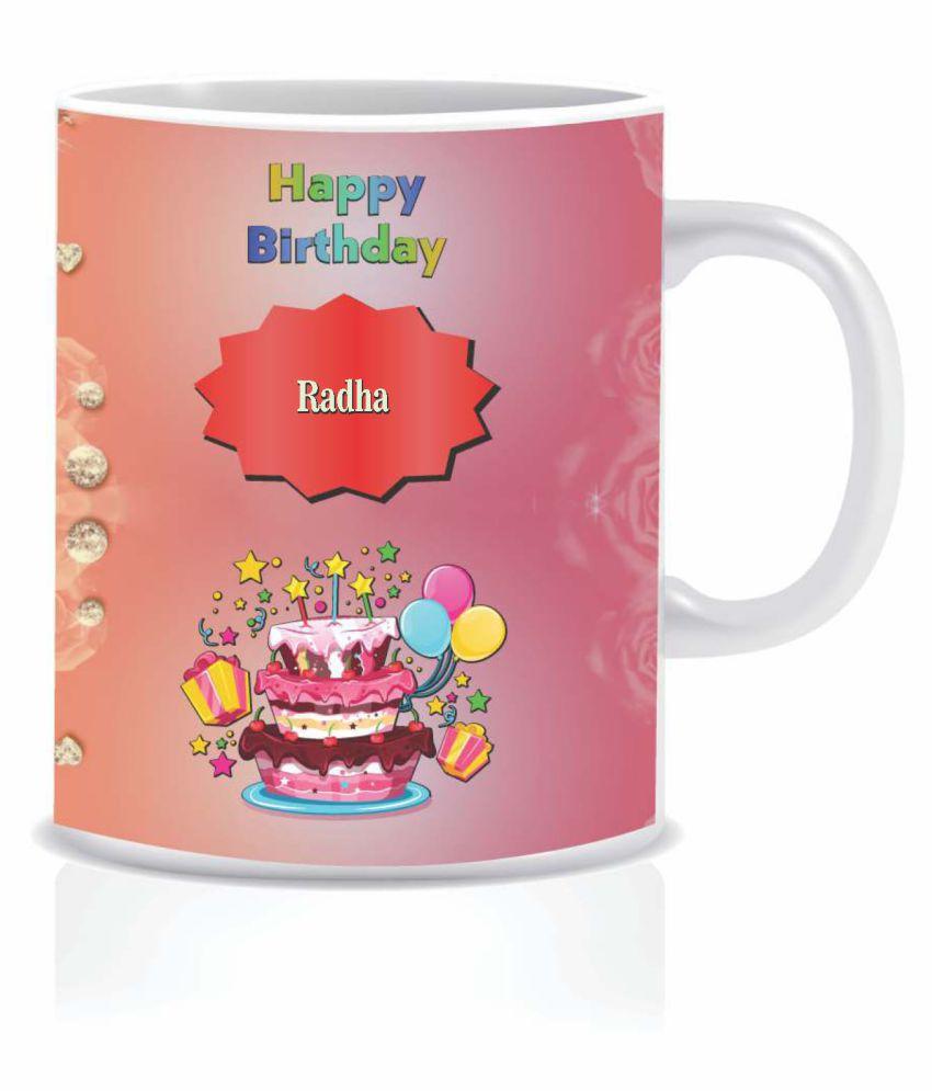 HK PRINTS Happy Birthday RADHA Name Mug D2 Ceramic Coffee Mug 1 Pcs 350 mL