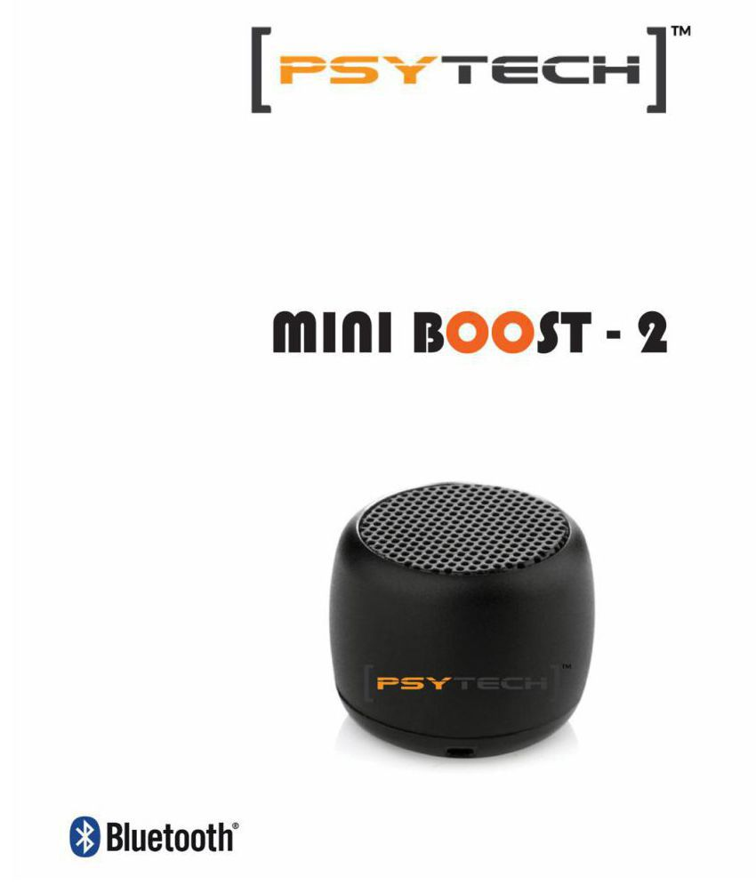 Psytech Mini Boost 2 Small Bluetooth Speaker Buy Psytech Mini Boost 2 Small Bluetooth Speaker Online At Best Prices In India On Snapdeal