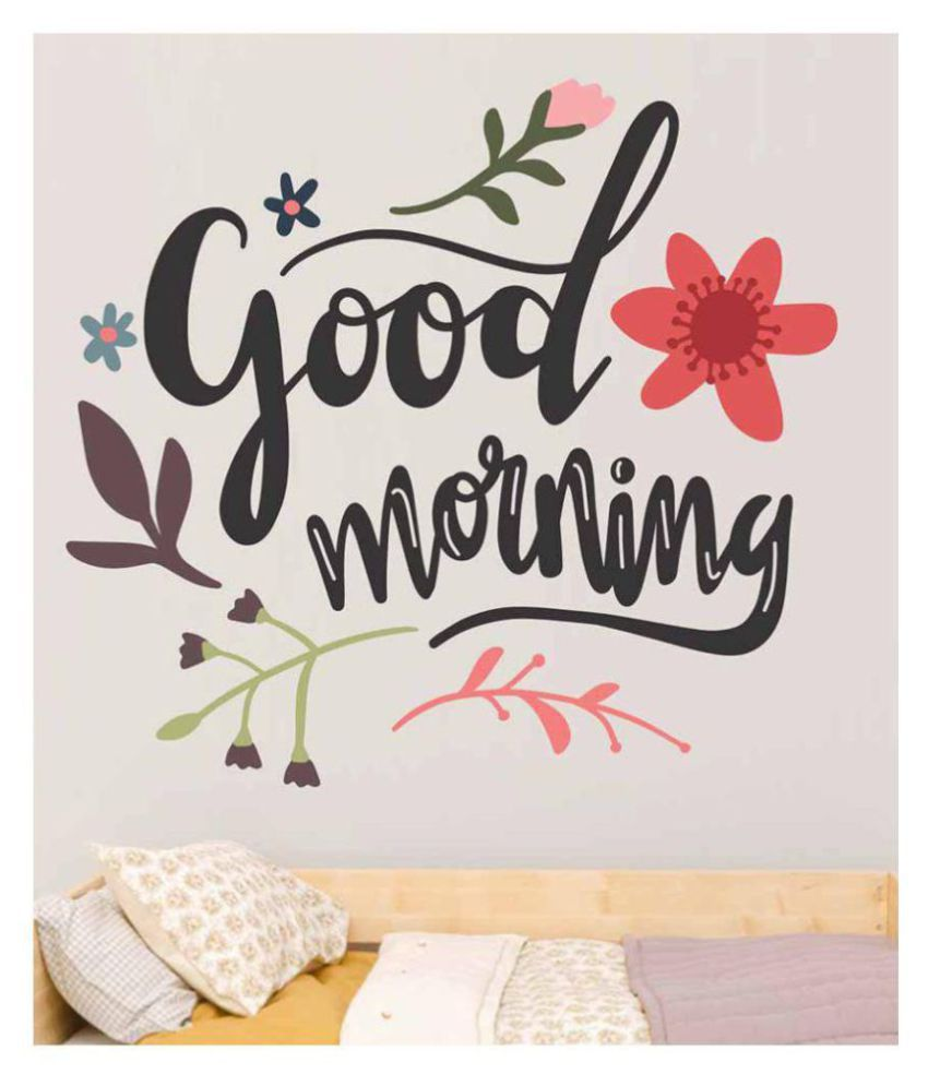 StickMe Good Morning Wall Sticker SM 218 Motivational Quotes Sticker 50 x 50 cms