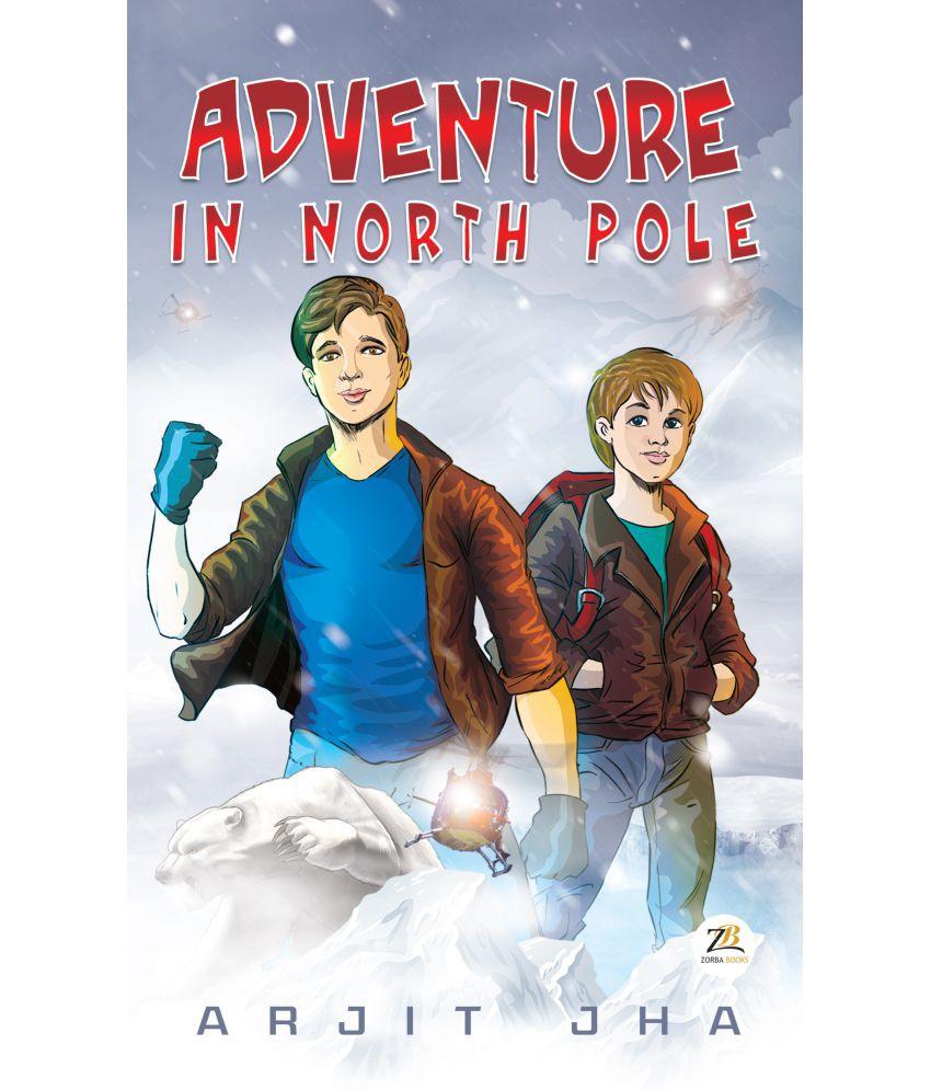 Adventure in North Pole