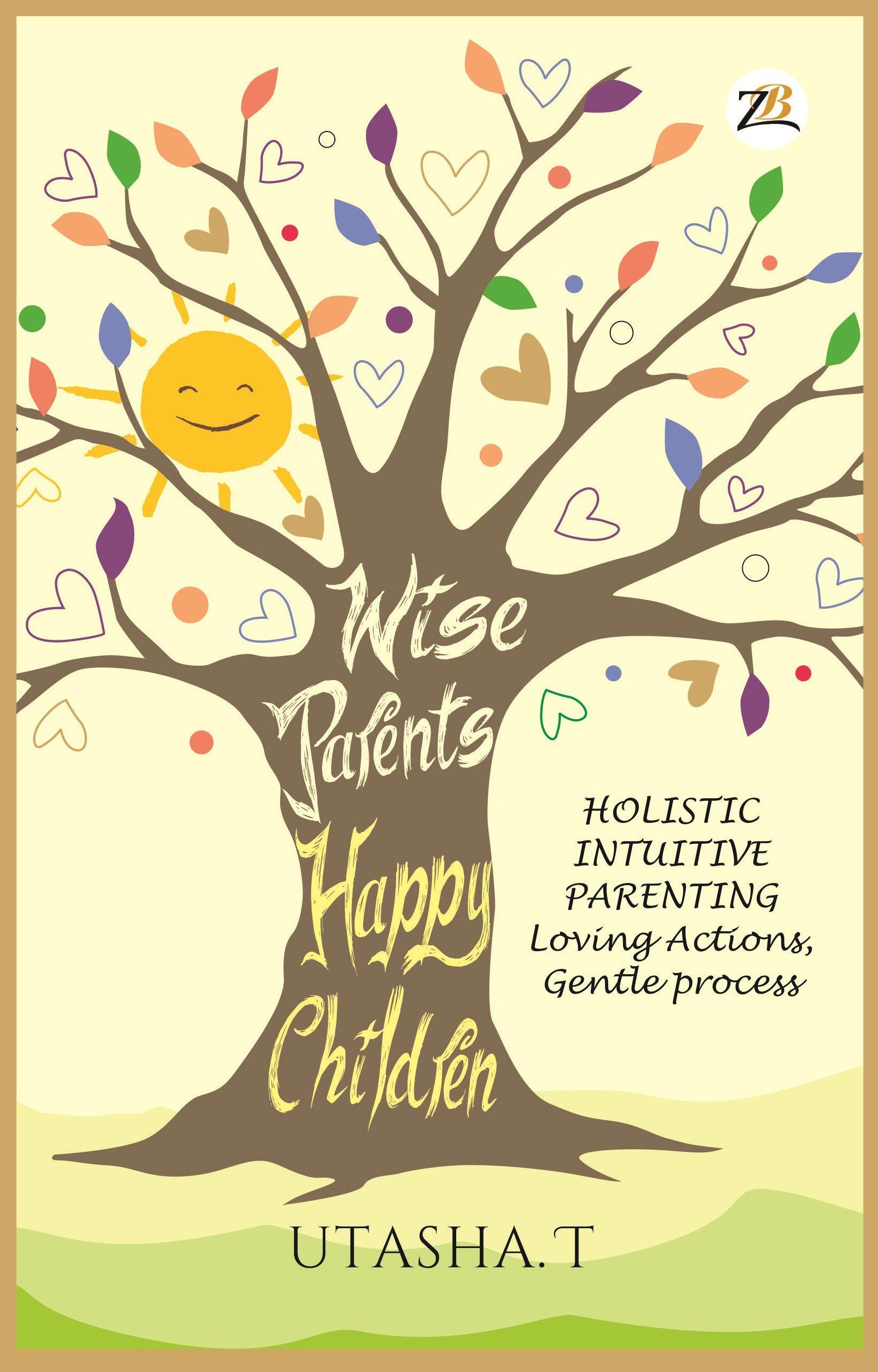 Wise Parents, Happy Children