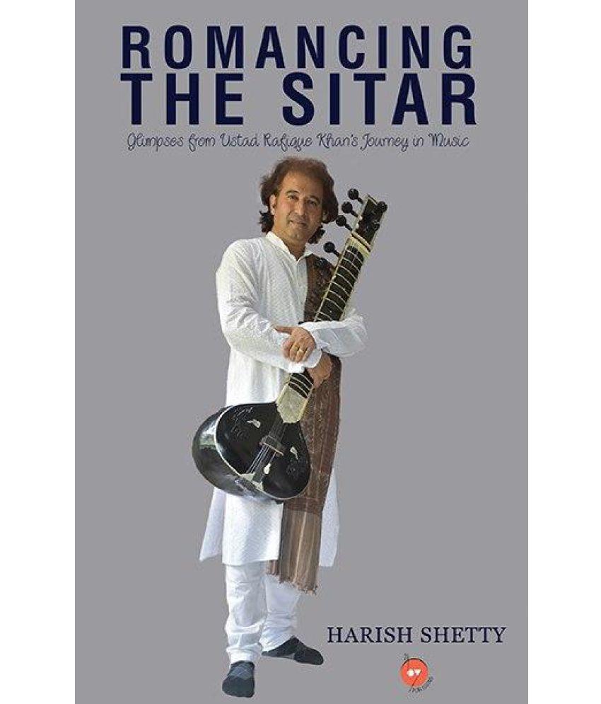Romancing the Sitar