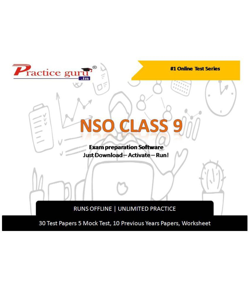Practice Guru  30 Test 5 Mock Test,10 Previous Years Papers,30 Worksheet (Printable-PDF) for 9 Class NSO Exam  Online Tests