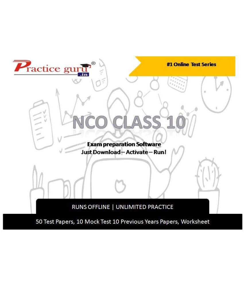Practice Guru  50  Test 10 Mock Test,10 Previous Years Papers,10 Worksheet (Printable-PDF) for 10 Class NCO Exam  Online Tests
