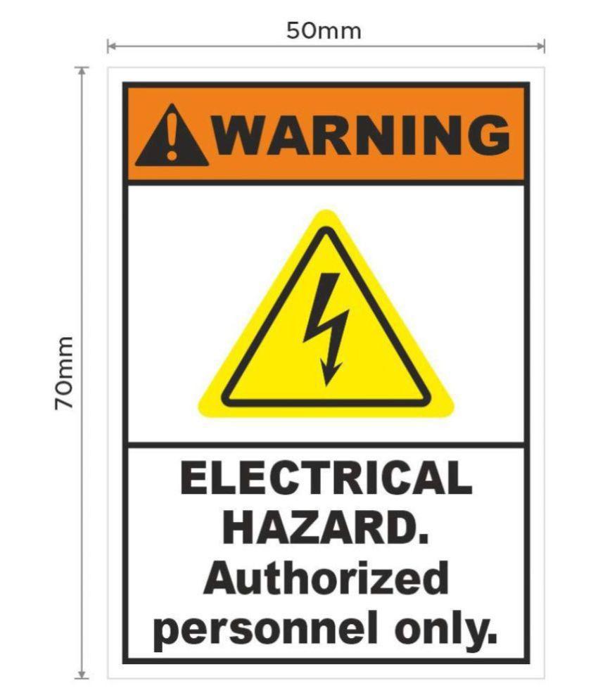 Rangvishwa  Enterprises Warning Sign with Electrical Hazard Authorized Sticker ( 5 x 7 cms )
